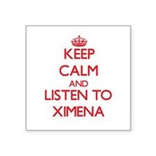 Keep Calm and listen to Ximena Sticker
