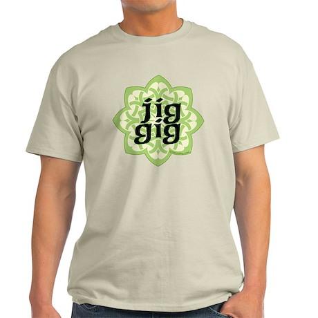 jig gig dark for irish dance gifts b Light T-Shirt