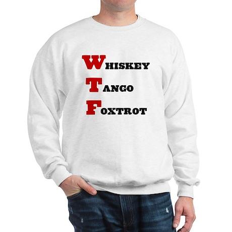 Whiskey Tango Foxtrot Sweatshirt