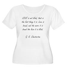 love is not b T-Shirt