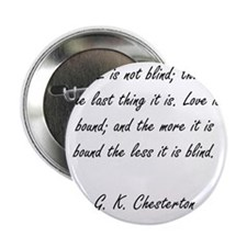 """love is not blind 2.25"""" Button"""