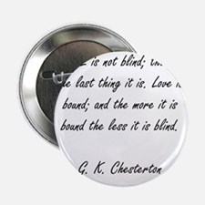 "love is not blind 2.25"" Button"