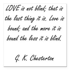 """love is not blind Square Car Magnet 3"""" x 3"""""""