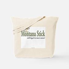 Montana Stick 2012 Tote Bag
