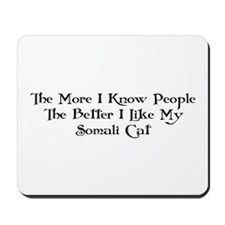 Like Somali Mousepad