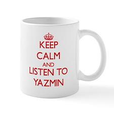 Keep Calm and listen to Yazmin Mugs