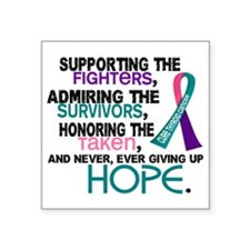 "D Thyroid Cancer Supporting Square Sticker 3"" x 3"""