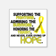 "D Sarcoma Supporting Admiri Square Sticker 3"" x 3"""