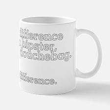 IknowtheDifference_HispterNoDifference_ Mug