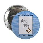 "Masonic Treasures. The oath. 2.25"" Button (100 pac"