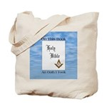 Masonic Treasures. The oath. Tote Bag