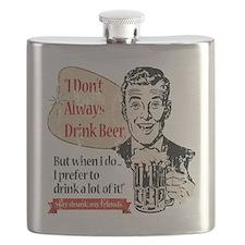 DontAlwaysDrinBeerDistsd Flask