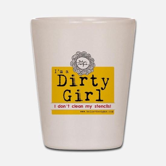 Dirty Girl Logo Shot Glass