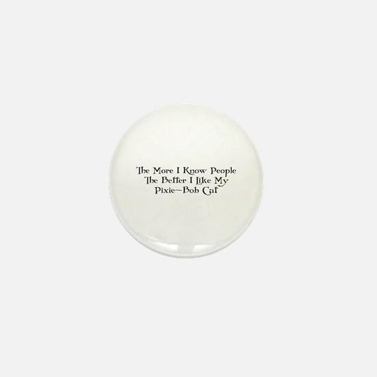 Like Pixie-Bob Mini Button