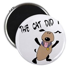 The Cat Did It! Magnet