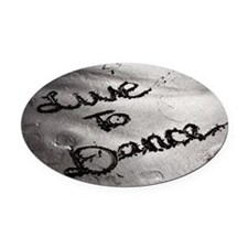 Live To Dance Oval Car Magnet