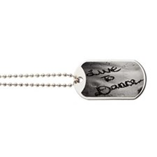 Live To Dance Dog Tags