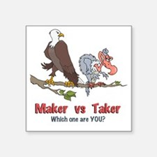 "Maker vs Taker Square Sticker 3"" x 3"""