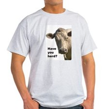 Have you herd? T-Shirt