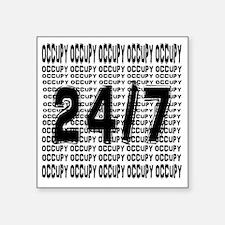 """OCCUPY 24/7 shirt Square Sticker 3"""" x 3"""""""