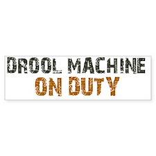 droolmachine3 Bumper Sticker
