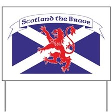 Scotland the Brave 1 Yard Sign