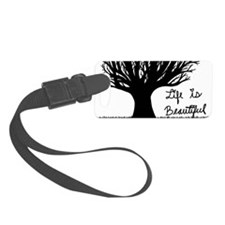 Life Is Beautiful Luggage Tag