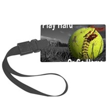 softball play hard or go home Luggage Tag