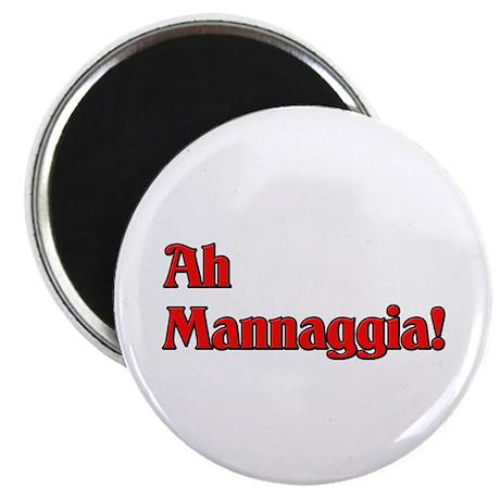 Ah Mannaggia! Magnet