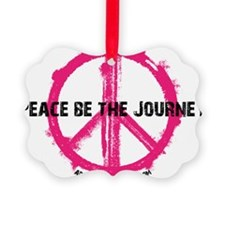 Peace Be the Journey - Pink White Ornament
