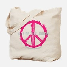 Peace be the Journey - Pink Black Tote Bag