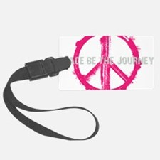 Peace be the Journey - Pink Blac Luggage Tag
