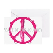 Peace be the Journey - Pink Black Greeting Card