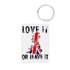 LOVE IT OR LEAVE IT V1 Keychains