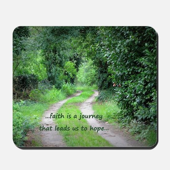 Faith is a Journey Mousepad