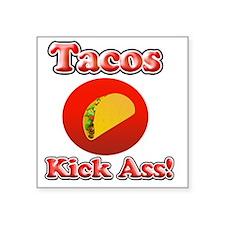 "Tacos Kick Ass Square Sticker 3"" x 3"""