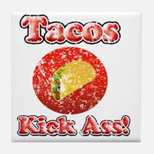 Vintage Tacos Kick Ass Tile Coaster