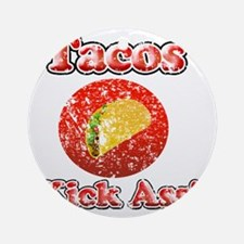 Vintage Tacos Kick Ass Round Ornament