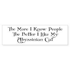 Like Abyssinian Bumper Bumper Sticker
