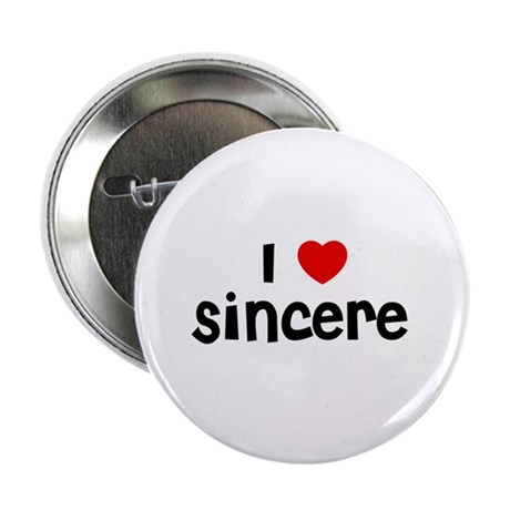 I * Sincere Button