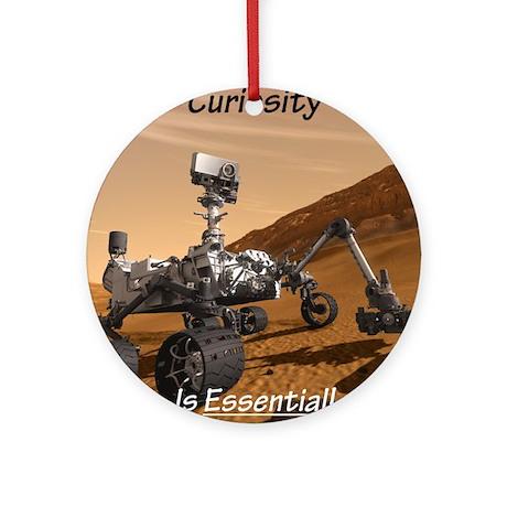 CuriosityIsEssential Round Ornament