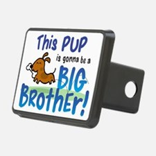 pup gonna be brother Hitch Cover