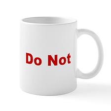Engineer Please Do Not Feed Or Tease BW Mug