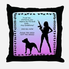 ill-harm-you-before-my-pitbull-sign Throw Pillow