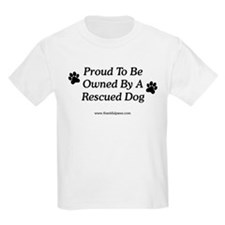 Owned By A Rescued Dog Kids T-Shirt