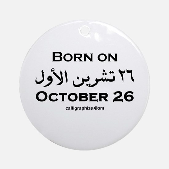 October 26 Birthday Arabic Ornament (Round)