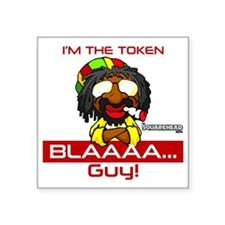 "Token_Blaaa_Guy Square Sticker 3"" x 3"""