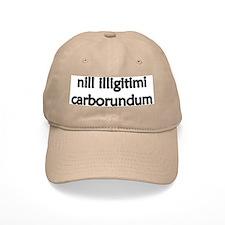 """""""Nill Illigitimi Carborundum"""" Baseball Cap"""