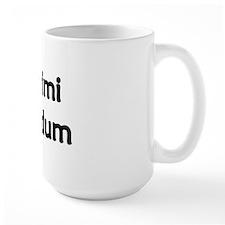 """""""Nill Illigitimi Carborundum"""" Ceramic Mugs"""