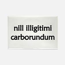 """""""Nill Illigitimi Carborundum"""" Magnet (10 pack)"""